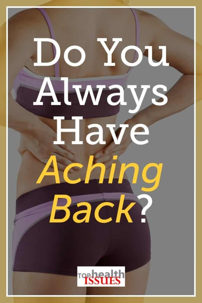 Do You Always Have Aching Back
