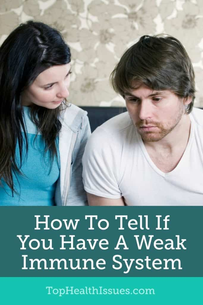 How To Tell If You Have A Weak Immune System