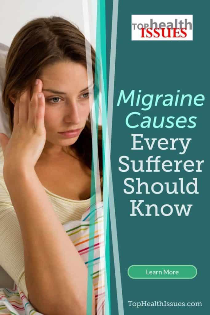 Migraine Causes Every Sufferer Should Know