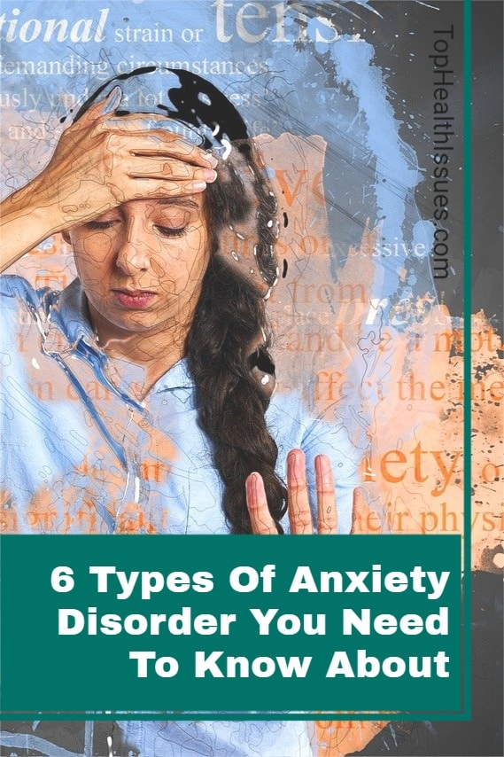 6 Types Of Anxiety Disorder You Need To Know About