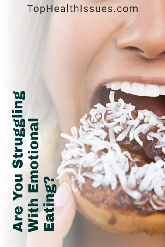 Are You Struggling With Emotional Eating?