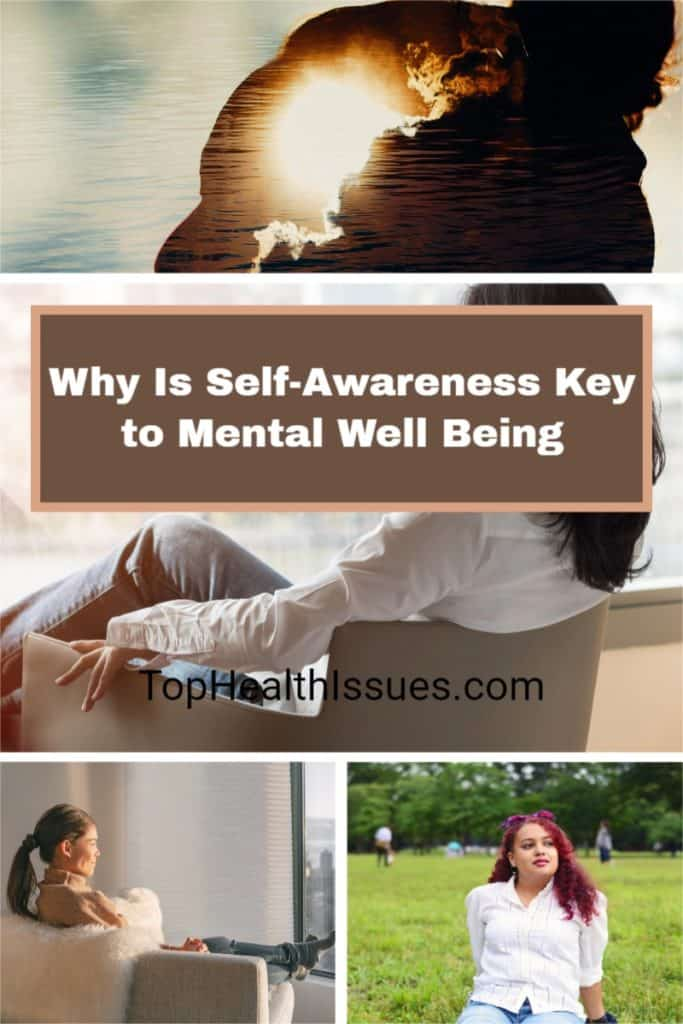 Why Is Self-Awareness Key to Mental Well Being