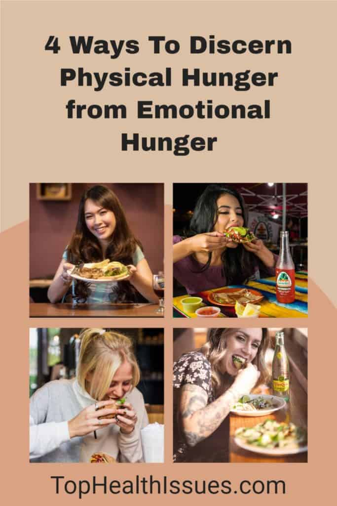 4 Ways To Discern Physical Hunger from Emotional Hunger